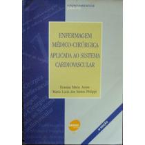 Lv.enfermagem Médico-cirúrgica Em Unid 4ª Ediç(frete Grátis)