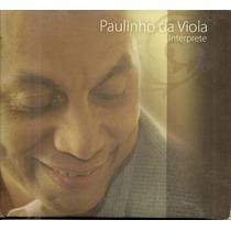 Paulinho Da Viola - Intérprete