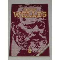 O Pensamento Vivo De Orson Welles Editora Martin Cla Livro -