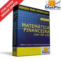 Matemática Financeira Com Hp-12c - Treinamento Interativo