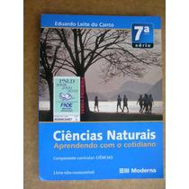 Ciências Naturais Aprendendo Cotidiano 8º Ano Eduardo Canto