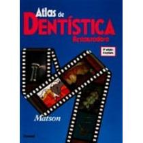Atlas De Dentistica Restauradora, Matson