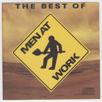 Cd Men At Work The Best Of - Down Under Overkill Be Good
