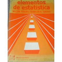 Elementos De Estatística Wilson Pereira Oswaldo K Tanaka Viv