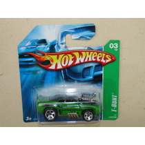 = Hot Wheels = T-hunt