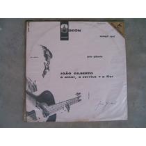 João Gilberto - O Amor O Sorriso E A Flor - Lp Vinil