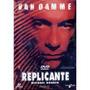 Dvd Replicante Filme Van Damme Seminovo Raro Imperdível