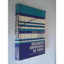 Orçamento Empresarial No Brasil - Administração