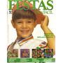 Festas Faça Fácil Nº 99 - Bike-aniversário - Ed Globo
