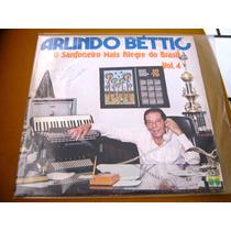 Lp Arlindo Bettio Sanfoneiro Do Brasil 79 Bailao Gaucho