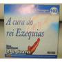 Série Mensagens- A Cura Do Rei Ezequias- R. R. Soares