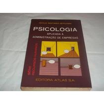 Psicologia Aplicada A Admnistração De Empresas
