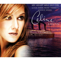 Celine Dion - My Heart Will Go On(love Theme From Titanic )
