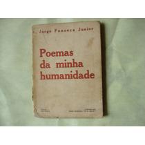 Poemas Da Minha Humanidade - Jorge Fonseca Junior