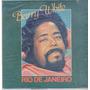 Disco Compacto Vinil Lp Antigo Barry White 1981 Rio Janeiro