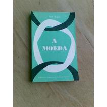 Livro - A Moeda - Paul Hugon