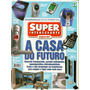Super Interessante #179-a - A Casa Do Futuro - Bonellihq