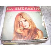 Lp Eu Elizabeth, Sou Louca Por Você