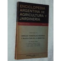 Enciclopedia Argentina De Agricultura Y Jardineria (sebo Ami