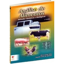 Análise De Alimentos: Métodos Químicos E Biológicos - 3ª Edi