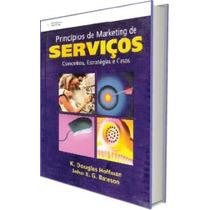 Princípios De Marketing De Serviços - Conceitos, Estratégias