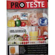 Revista Pro Teste 59- Julho 2007- Geladeiras - Cdlandia