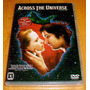 Dvd Raro Across The Universe Novo Lacrado+frete Gratis Otimo