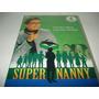 Dvd Super Nanny Quarta Temporada