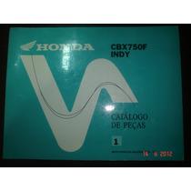 Catalogo Peças Moto Honda Cbx 750f Indy Motocicleta Original
