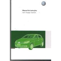 Manual Proprietário Gol Voyage G5 2009 2010 - C/suplementos