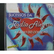 Cd Sucessos Da Radio Alegria - Frete Gratis