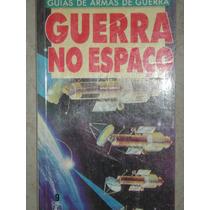 Guias De Armas De Guerra - Guerra No Espaço - N 9