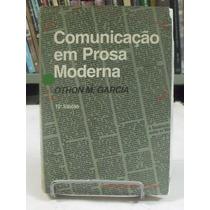 Livro - Comunicação Em Prosa Moderna - Othon M. Garcia