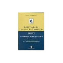 Coletânea De Legislação Ambiental Vol.1-vanusa Murta Agrelli