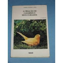 Livro Criaçao De Canarios