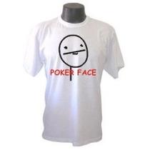 Camiseta Memes Poker Face Divertida Panico Engraçada Sátiras