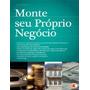 Monte Seu Próprio Negócio, Leandro Martins