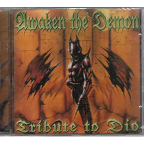 Dio Tribute / Awaken The Demon (lacrado) Cd Import Hard/heav