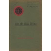 Estudos Sobre Ixódidas Do Brasil - Dr. Carlos Jorge Rohr