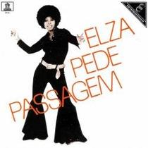 Cd Elza Soares - Elza Pede Passagem / Sangue , Suor E Raça