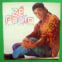 Zé Paulo - Amor Prá Dar - C/encarte - Lp Vinil