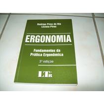 Livro: Ergonomia - Fundamentos Da Prática Ergonômica - 2001