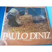 Lp Zerado Paulo Diniz Estradas Tem Encarte 1976 5