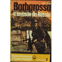 Lv.barbarossa A Invasão Da Rússia(frete Grátis)