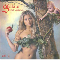 Cd Shakira - Oral Fixation Volume 2 - 2005
