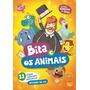 Dvd Bita E Os Animais + O Nosso Dia - 2 Dvds Original