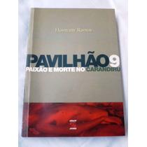 Livro: Pavilhão 9 Paixão E Morte No Carandiru