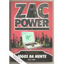 Zac Power - Jogos Da Mente - H. I. Larry - Frete Grátis