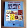 História E Vida Integrada 6a-nelson Piletti-claudino Piletti
