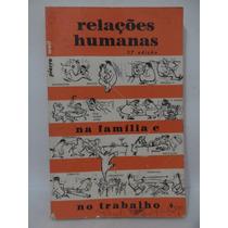 Relações Humanas No Trabalho - Pierre Weil